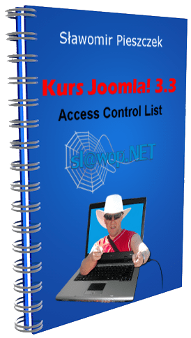 E-BOOK: Kurs Joomla! 3.3. Access Control List