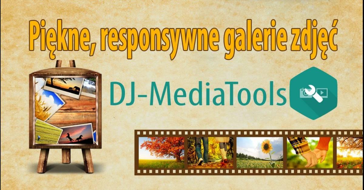 Piękne, responsywne galerie zdjęć - DJ-MediaTools