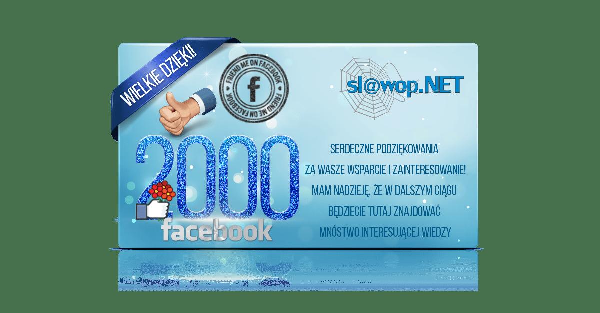 2000 FANÓW na Facebooku!
