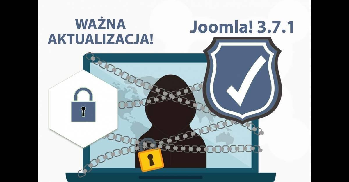 Ważna poprawka bezpieczeństwa Joomla! 3.7.1