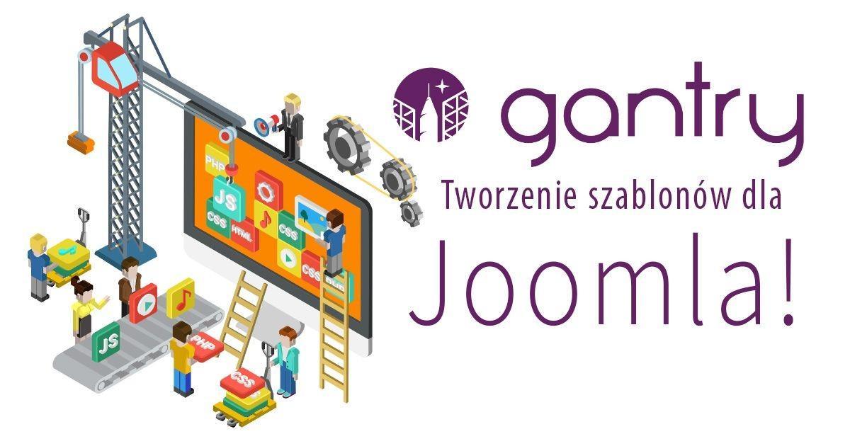 Gantry 5 - tworzenie szablonów dla Joomla!